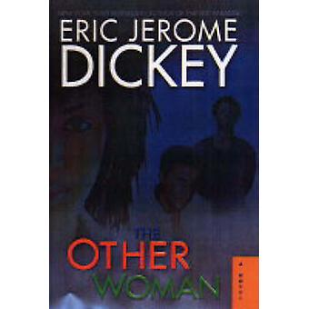 The Other Woman (New edition) by Eric Jerome Dickey - 9781873262139 B