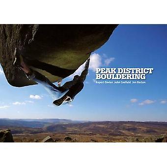 Peak District Bouldering (2nd edition) by Rupert Davies - John Coefie