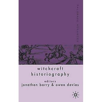 Palgrave Advances in Witchcraft Historiography by Jonathan Barry - Ow
