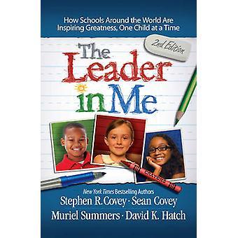 O líder em mim - como escolas e pais ao redor do mundo são Inspir
