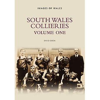 South Wales Collieries: Vol 1
