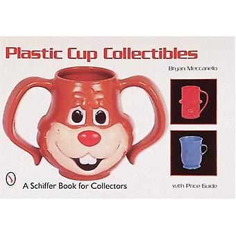 PLASTIC CUP COLLECTIBLES (Schiffer Book for Collectors)