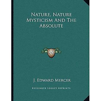 Nature, Nature Mysticism and the Absolute