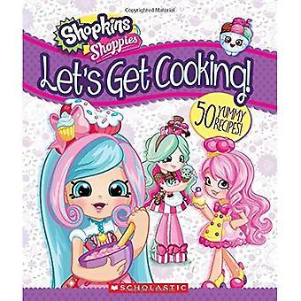 Lassen Sie uns kochen bekommen!