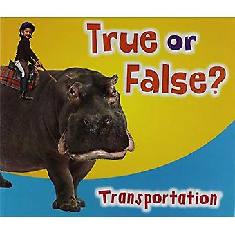 Wahr oder falsch? Transport (Na-r: wahr oder falsch?)