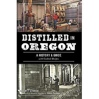 Distilled in Oregon