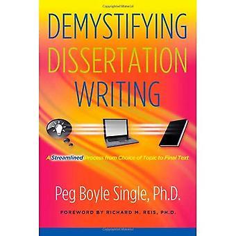 Avmystifiera avhandling Writing: En strömlinjeformad Process från Val av ämne till slutliga texten