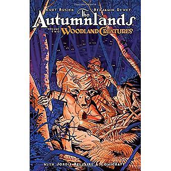 O Autumnlands, Volume 2: Criaturas da floresta