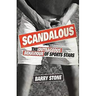Scandaleux: L'attitude scandaleuse de Stars du sport