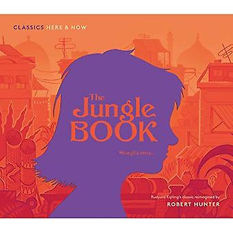 The Jungle Book (Classics Here and Now)