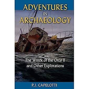 Aventures en archéologie: l'épave de l'Orca II et autres Explorations