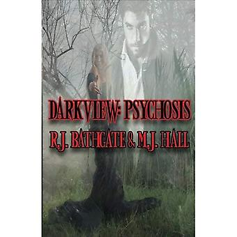 Darkview: Psychosis (Darkview)