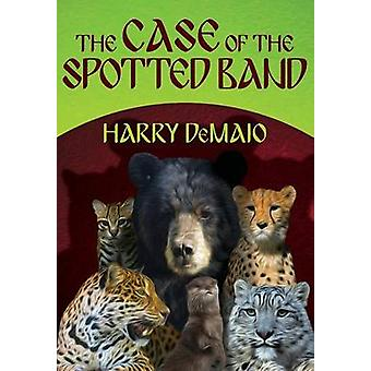 The Case of the Spotted Band Octavius Bear Book 2 by DeMaio & Harry