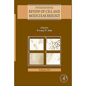 International Review of Cell and Molecular Biology by Jeon & Kwang W.