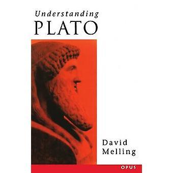 Understanding Plato by Melling & D J