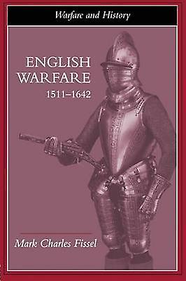 English Warfare 15111642 by Fissell & Mark Charles