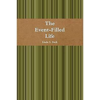 De EventFilled leven door Beck & Linda S.