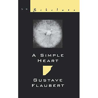 A Simple Heart by Flaubert & Gustave