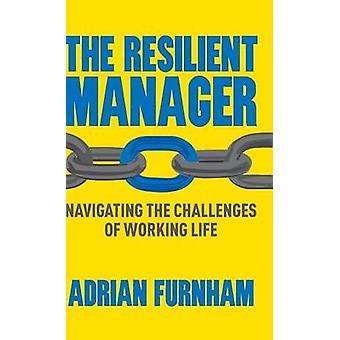 Furnham ・ a. によって生活の作業の課題をナビゲートする弾力性のあるマネージャー