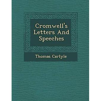 Cromwells Letters And Speeches by Carlyle & Thomas