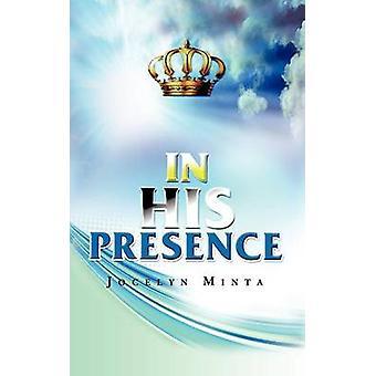In His Presence by Minta & Jocelyn