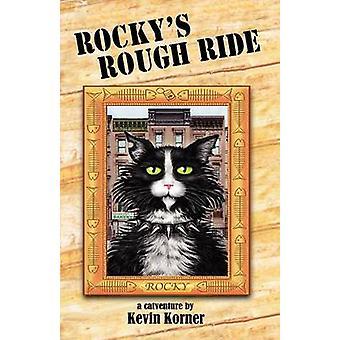 Rockys Rough Ride un Catventure par Korner & Kevin