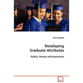 Developing Graduate Attributes by Campbell & Anne