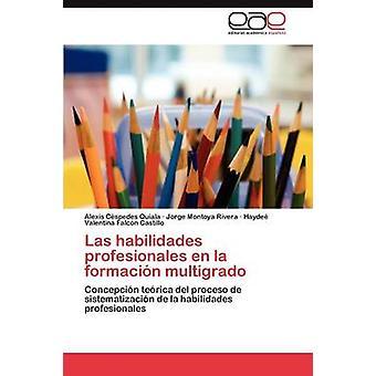 Las habilidades profesionales en la Formación multigrade da Cspedes Quiala Alexis