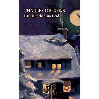 Das Heimchen am Herd by Dickens & Charles