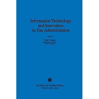Informations-Technologie und Innovation In der Steuerverwaltung von Jenkins & Glenn P.