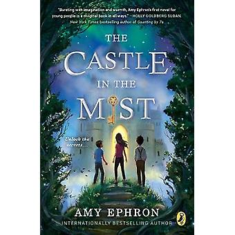 The Castle in the Mist by Amy Ephron - 9780399547003 Book