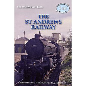 The St Andrews Railway by Andrew Hajducki - Michael Jodeluk - Alan Si