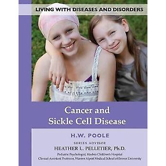 Cancer & Sickle Cell Disease - 9781422237526 Book
