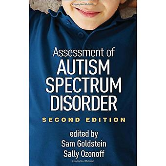 Assessment of Autism Spectrum Disorders - Second Edition by Sam Golds