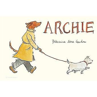 Archie by Domenica More Gordon - 9781599909363 Book