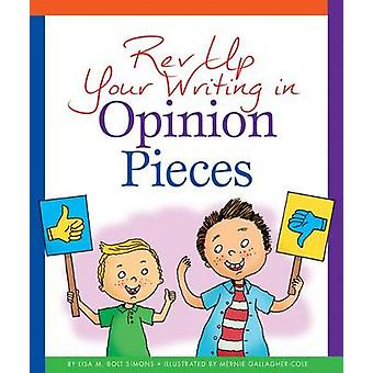 REV Up Your Writing in Opinion Pieces by Lisa M Simons - Mernie Galla