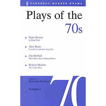 Plays of the 70s - v.2 by Katharine Brisbane - 9780868195520 Book