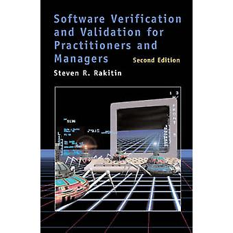 Software Verification and Validation for Practitioners and Managers  2nd ed. by Rakitin & Steven R.