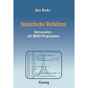 Statistische Verfahren  Datenanalyse mit BASICProgrammen by Bruhn & Jrn