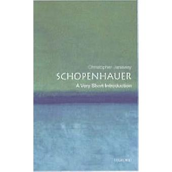 Schopenhauer A Very Short Introduction by Christopher Janaway
