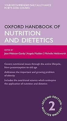 Oxford Handbook of Nutrition and Dietetics by Joan Gandy
