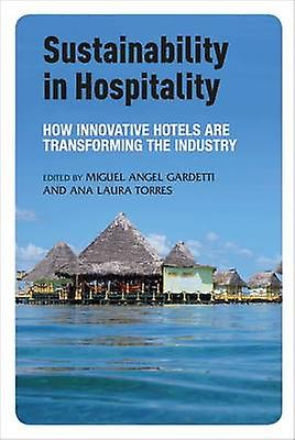 Sustainability in Hospitality by Miguel Angel