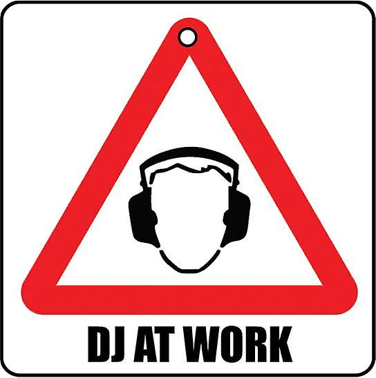 DJ At Work Car Air Freshener