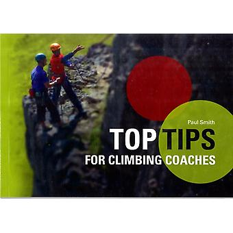 Top Tips for Climbing Coaches (Paperback) by Smith Paul