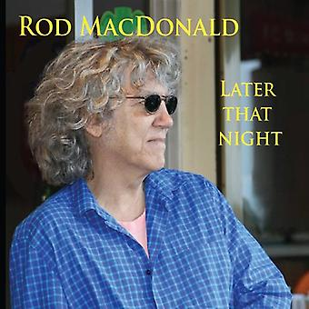 Rod Macdonald - Later That Night [CD] USA importeren
