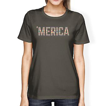 'Merica Womens Dark Grey Tee Shirt For 4th OF July Unique Tee Gifts