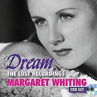 Margaret Whiting - sueño: Importación de Estados Unidos de las grabaciones de Lost [CD]