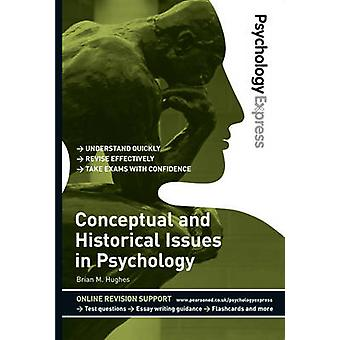 Psychology Express Conceptual and Historical Issues in Psyc von Dominic Upton
