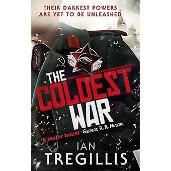 The Coldest War by Ian Tregillis