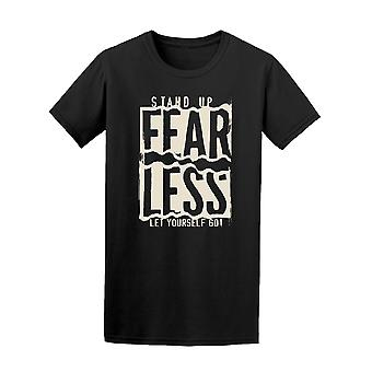 Stand Up Fearless, Motivation Tee Men's -Image by Shutterstock